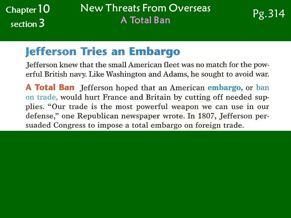 Chapter 10 section 3 Pg.314 New Threats From Overseas A Total Ban