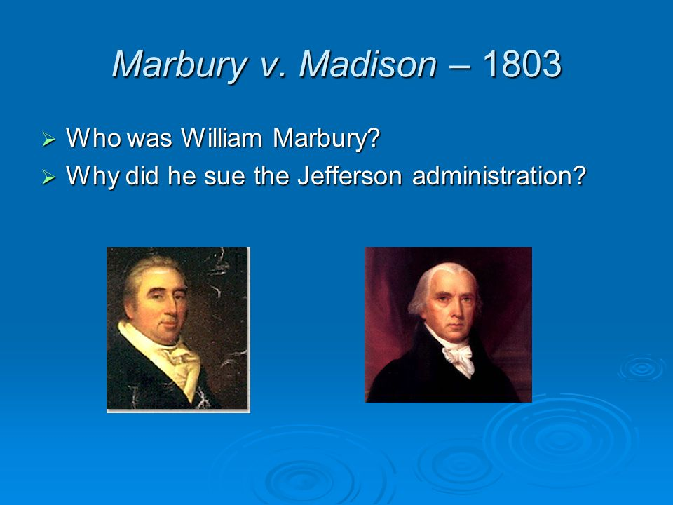 Marbury v.Madison  What did Supreme Court rule.