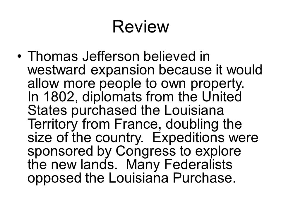 New President Jefferson decided to follow George Washington's precedent, and not run for a third term as president.
