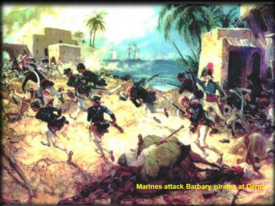 Marines attack Barbary pirates at Derna