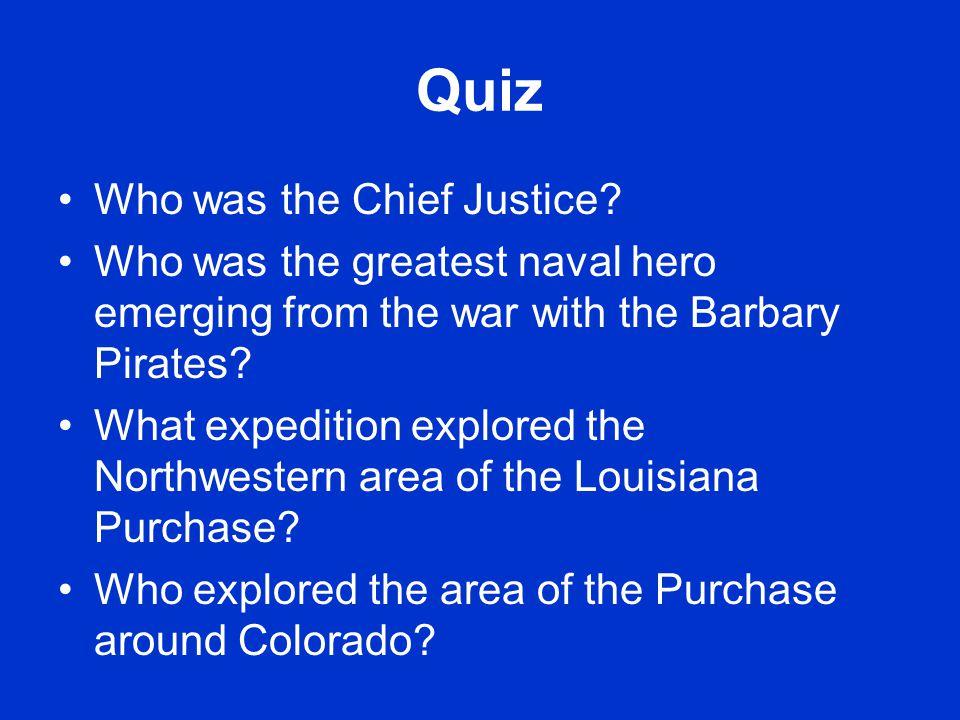 Quiz Who was the Chief Justice.