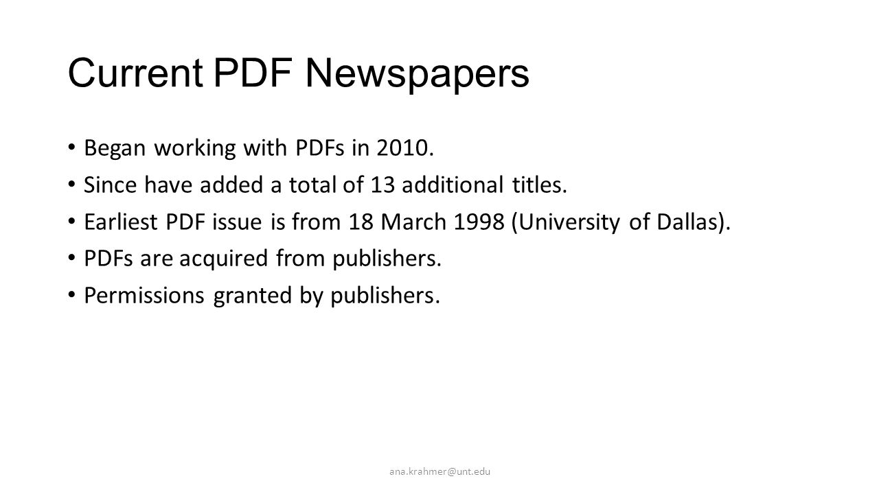 Current PDF Newspapers Began working with PDFs in 2010.