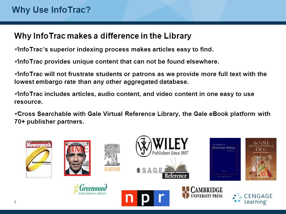 2 Why Use InfoTrac.