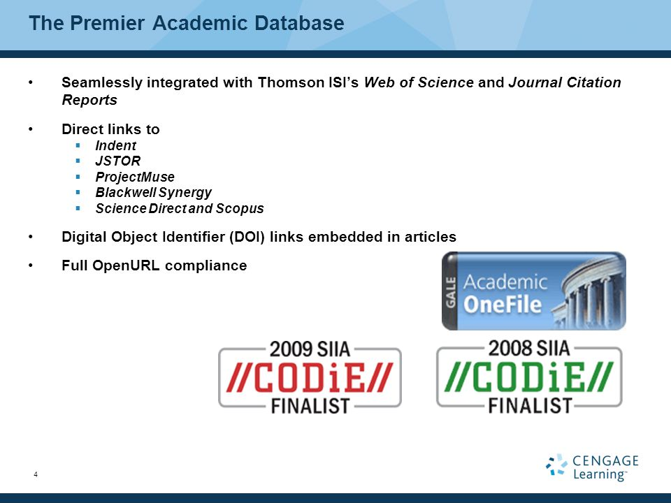 4 The Premier Academic Database Seamlessly integrated with Thomson ISI's Web of Science and Journal Citation Reports Direct links to  Indent  JSTOR  ProjectMuse  Blackwell Synergy  Science Direct and Scopus Digital Object Identifier (DOI) links embedded in articles Full OpenURL compliance