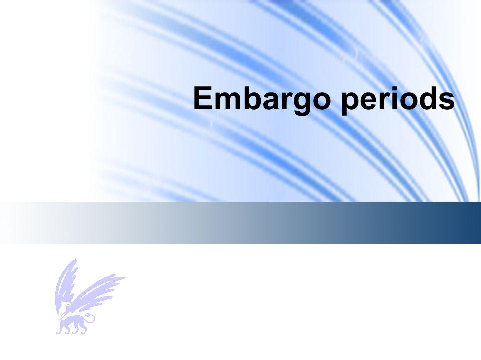 Embargo periods