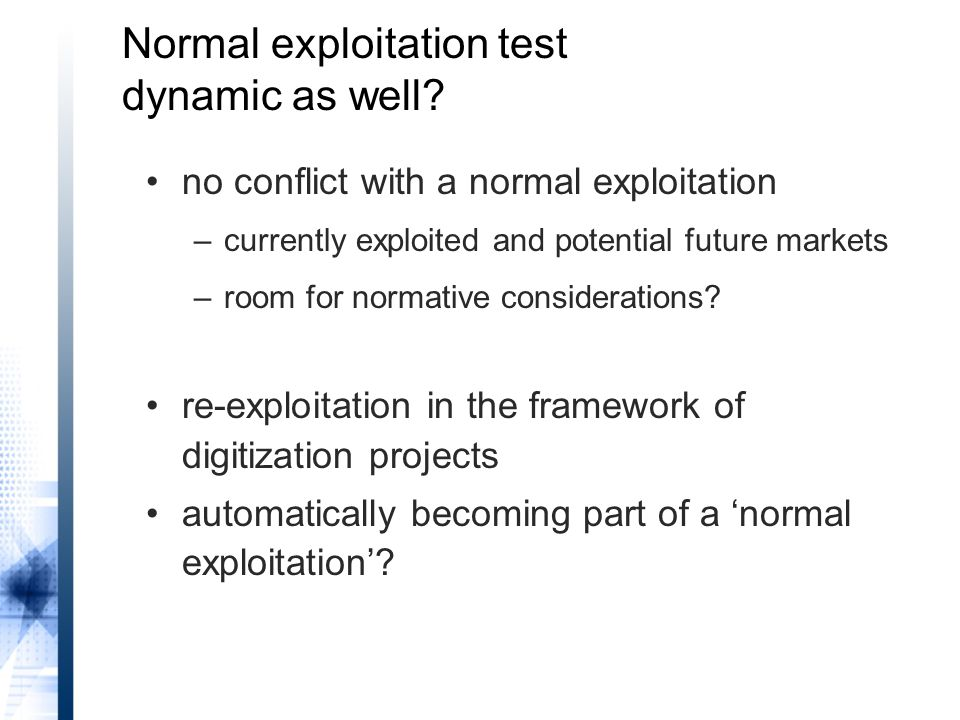 Normal exploitation test dynamic as well.