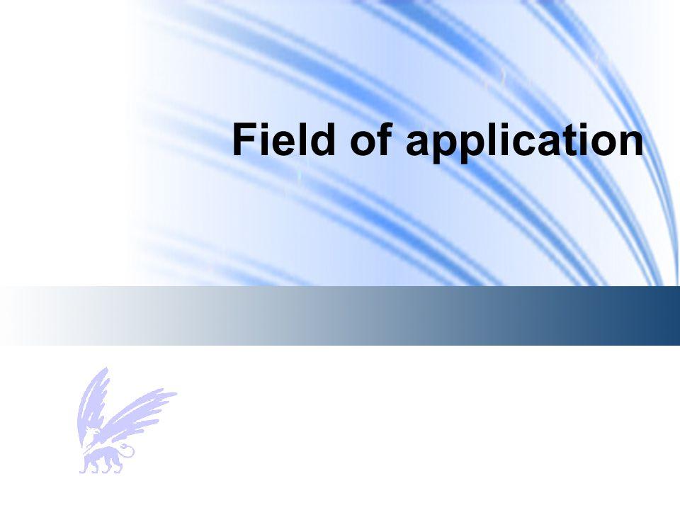 Field of application