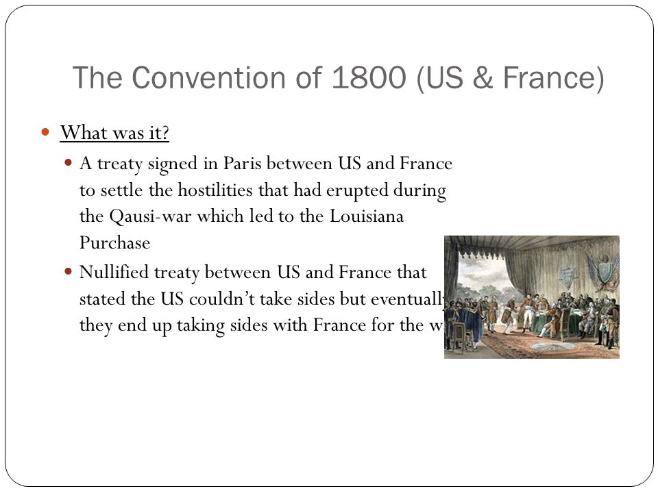 The Convention of 1800 (US & France) What was it.
