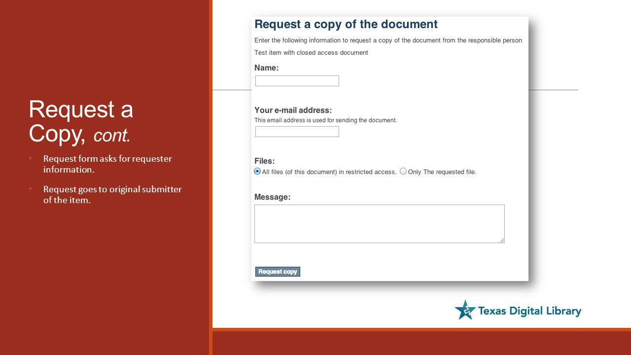 Request a Copy, cont. Request form asks for requester information.