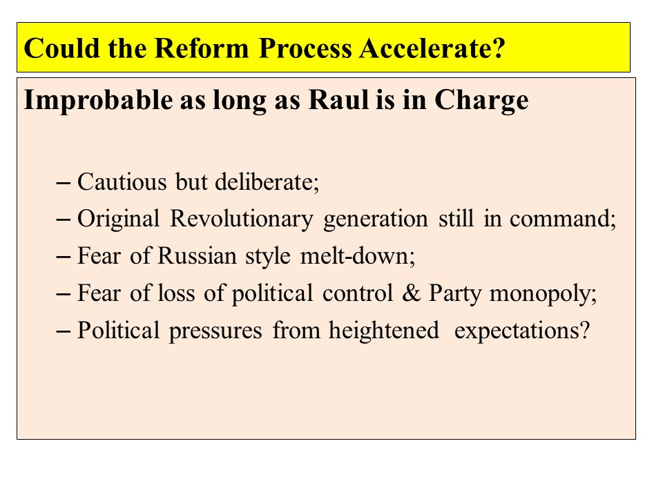 Could the Reform Process Accelerate .