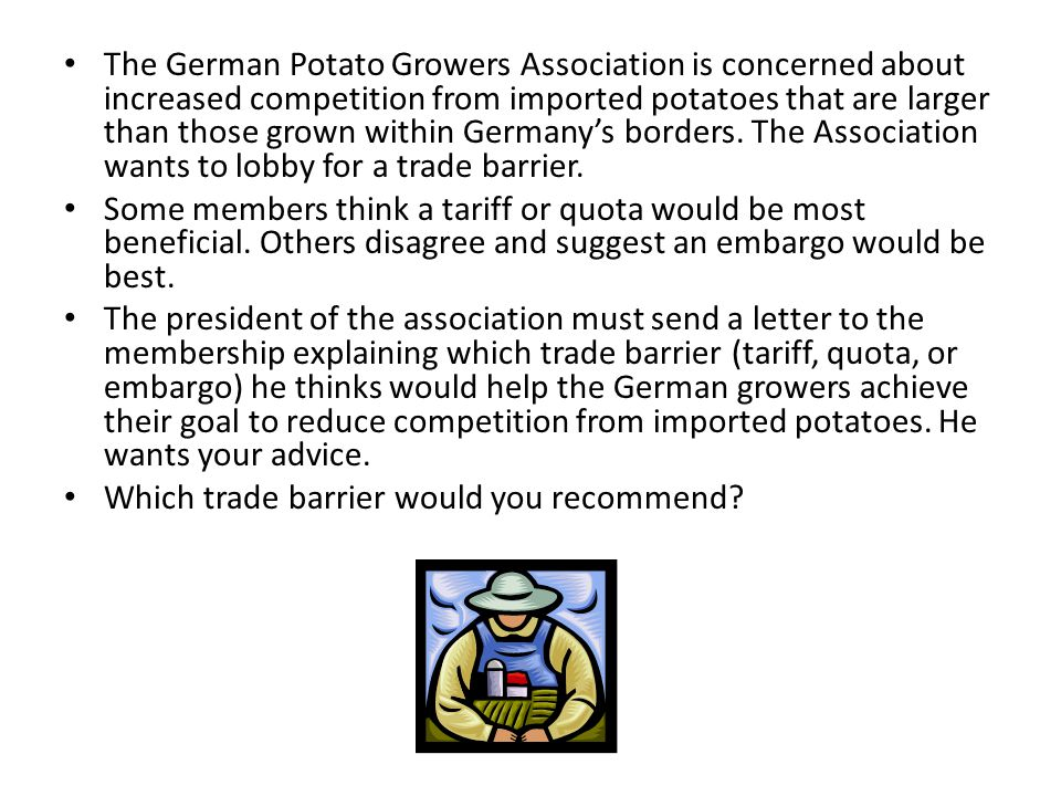 The German Potato Growers Association is concerned about increased competition from imported potatoes that are larger than those grown within Germany's borders.