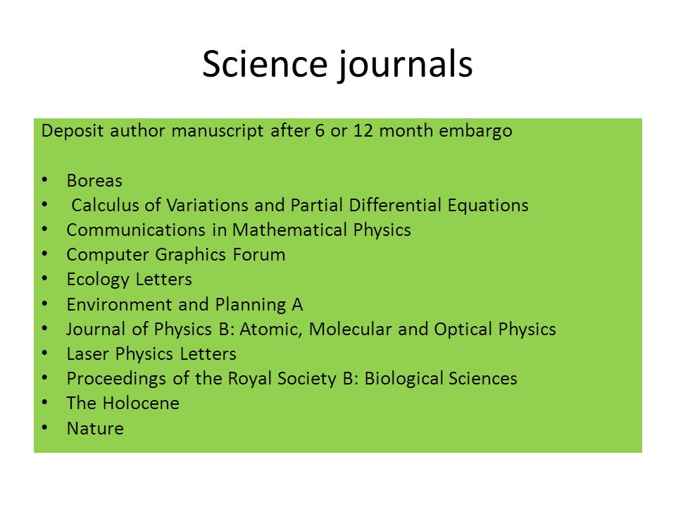 Science journals Deposit author manuscript after 6 or 12 month embargo Boreas Calculus of Variations and Partial Differential Equations Communications