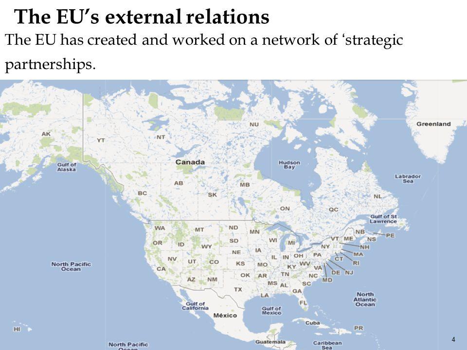 In Asia, the EU has 5 strategic partners. 5