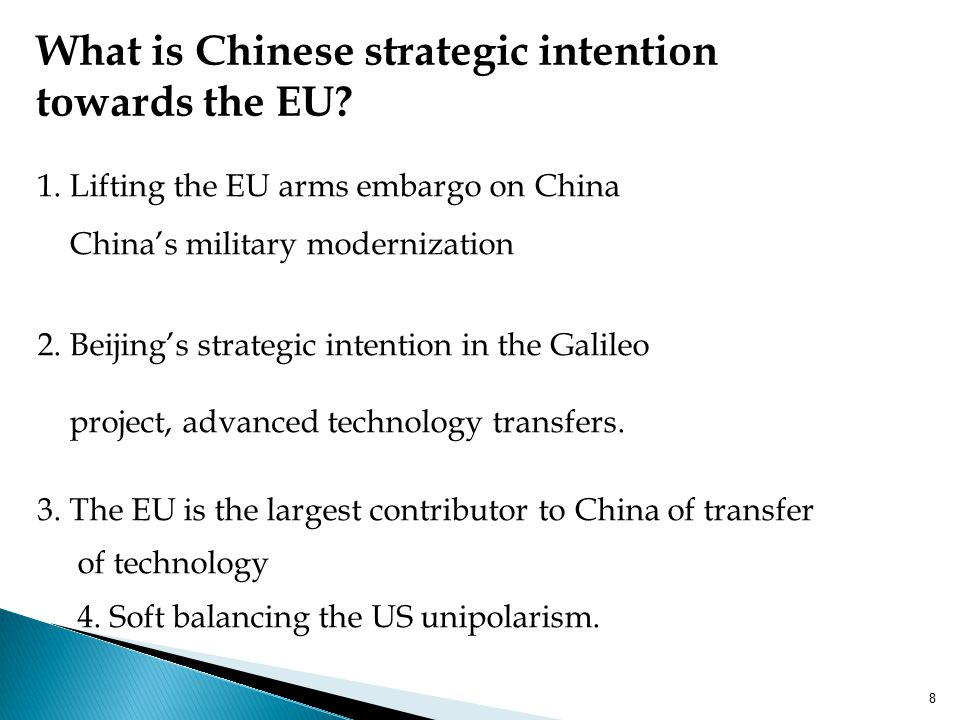 What is Chinese strategic intention towards the EU.