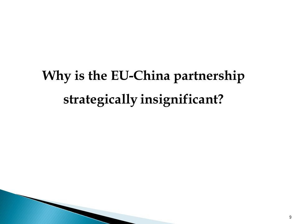 Why is the EU-China partnership strategically insignificant 9
