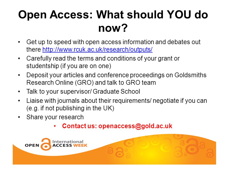 Open Access: What should YOU do now.