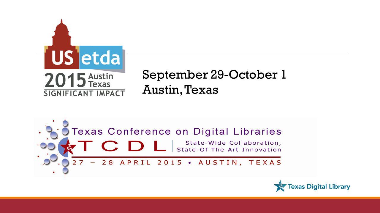 September 29-October 1 Austin, Texas