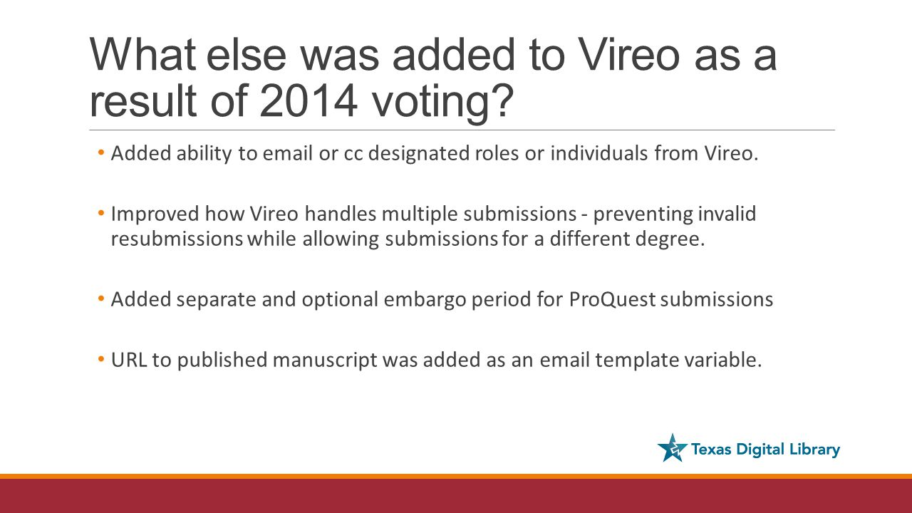 What else was added to Vireo as a result of 2014 voting.