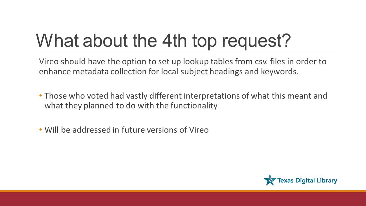 What about the 4th top request. Vireo should have the option to set up lookup tables from csv.