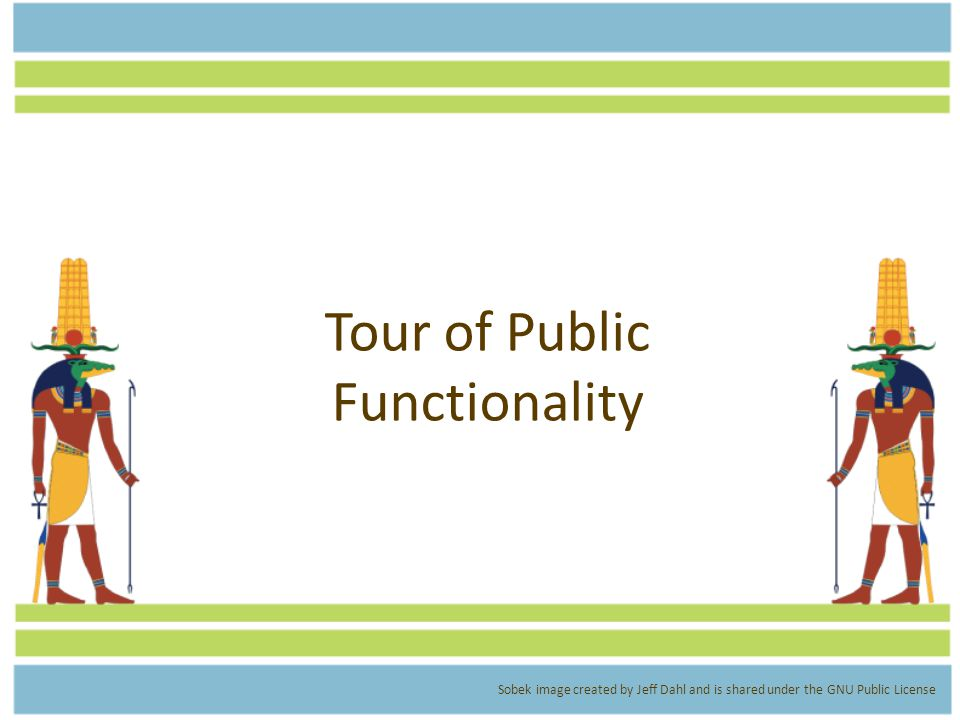 Tour of Public Functionality Sobek image created by Jeff Dahl and is shared under the GNU Public License