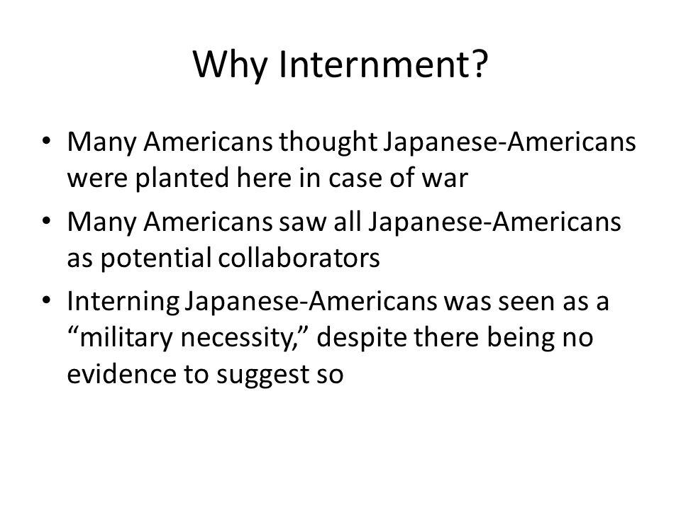 Why Internment.