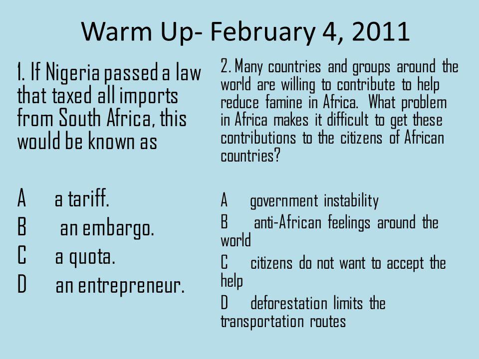 Warm Up- February 4, 2011 1.