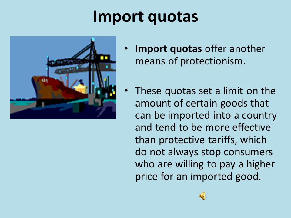 Barriers to Trade A tariff is a tax placed on goods that one nation imports from another.