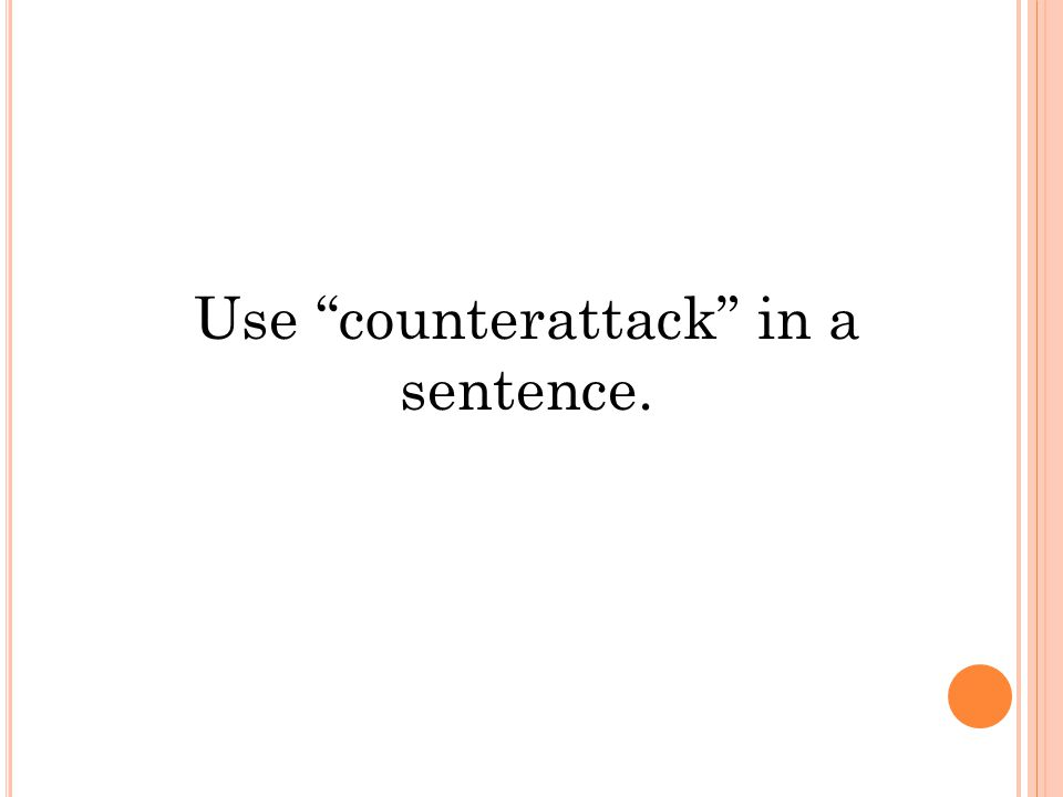 Use counterattack in a sentence.