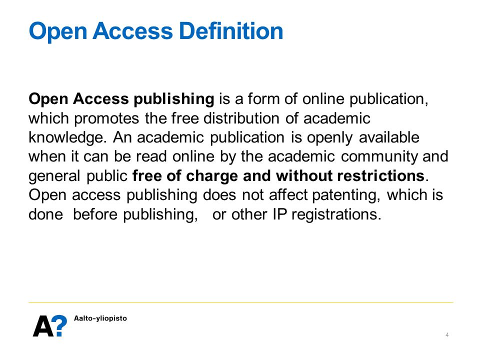 Open Access Definition Open Access publishing is a form of online publication, which promotes the free distribution of academic knowledge.
