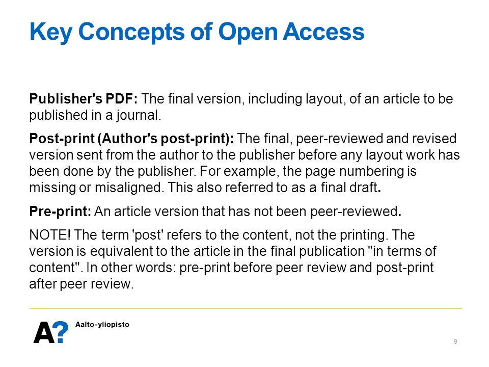 Key Concepts of Open Access Publisher s PDF: The final version, including layout, of an article to be published in a journal.