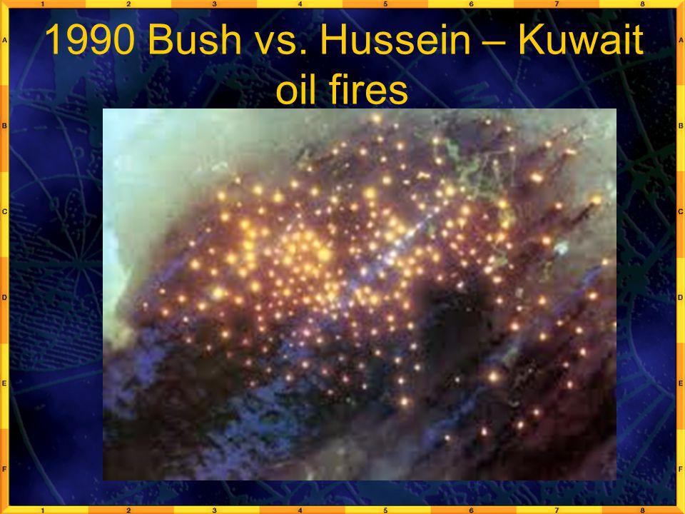 1990 Bush vs. Hussein – Kuwait oil fires