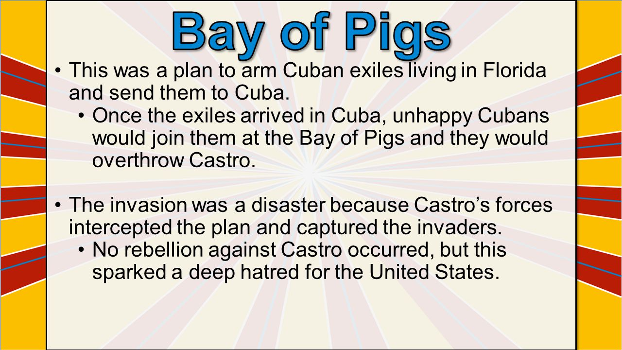 This was a plan to arm Cuban exiles living in Florida and send them to Cuba.