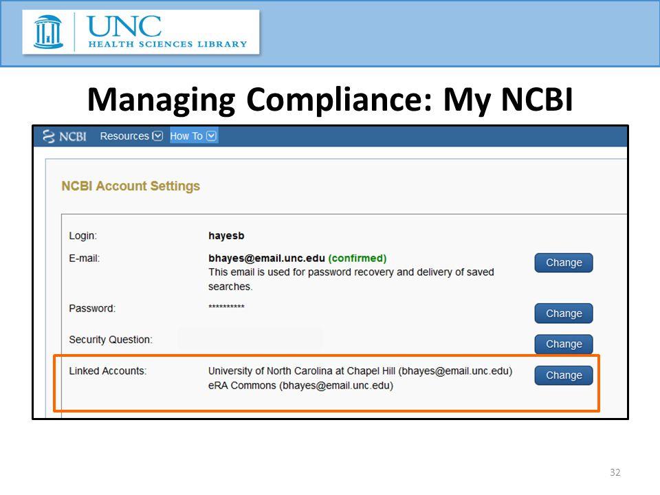 32 Managing Compliance: My NCBI