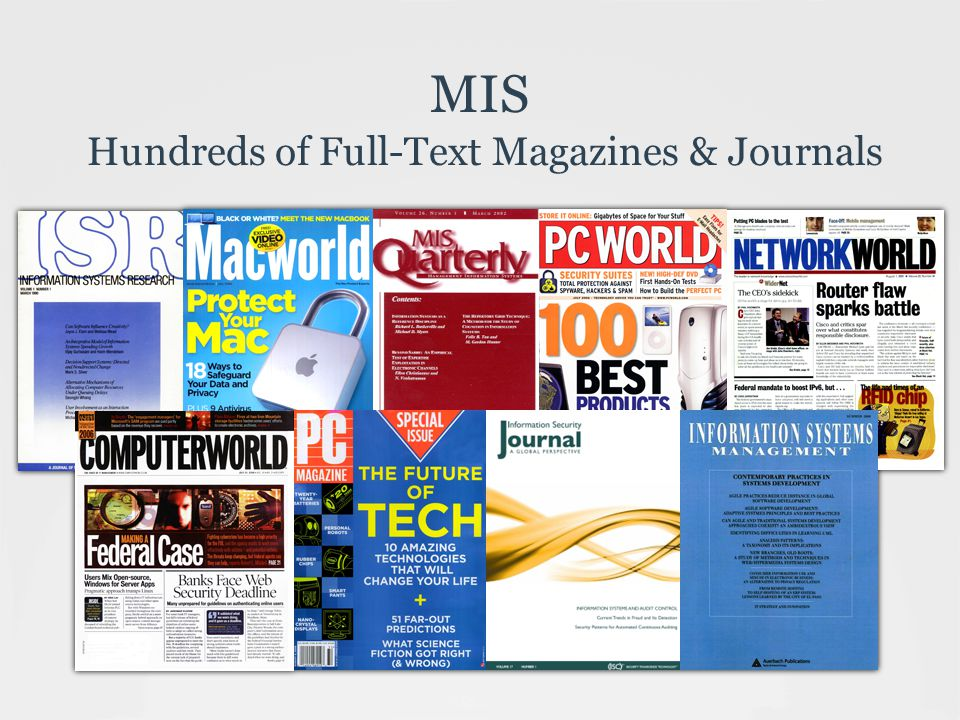 MIS Hundreds of Full-Text Magazines & Journals