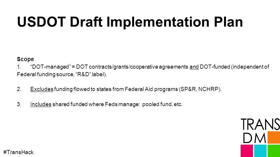 USDOT Draft Implementation Plan #TransHack Scope 1.