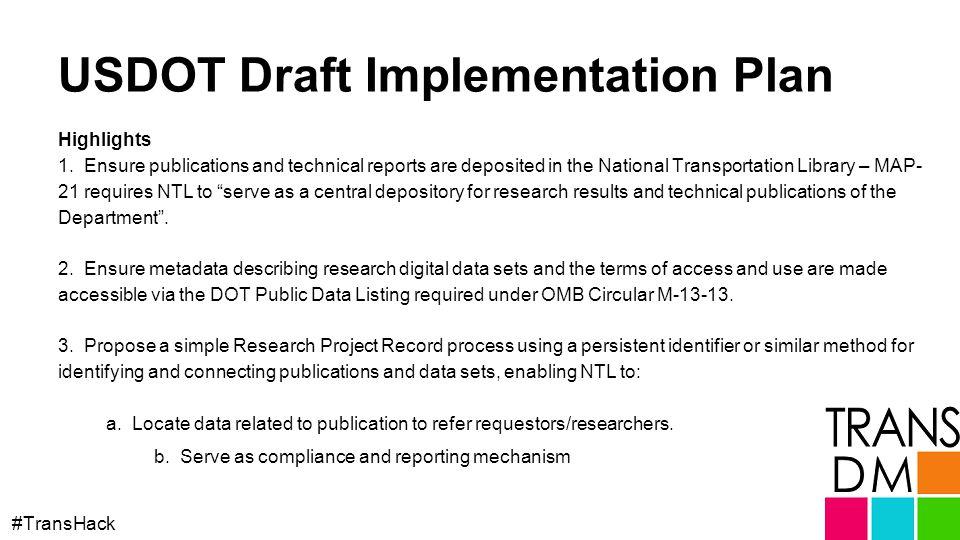 USDOT Draft Implementation Plan #TransHack Highlights 1.