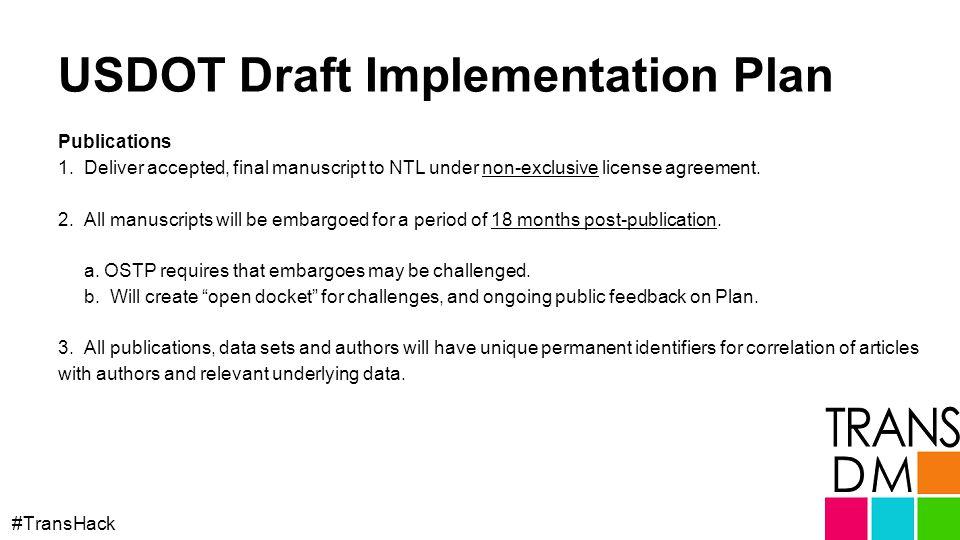USDOT Draft Implementation Plan #TransHack Publications 1.
