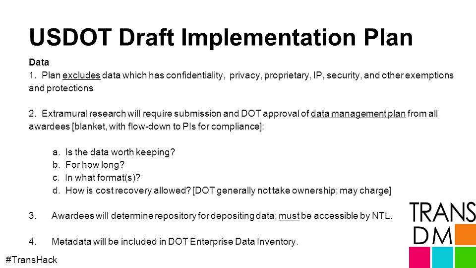 USDOT Draft Implementation Plan #TransHack Data 1.