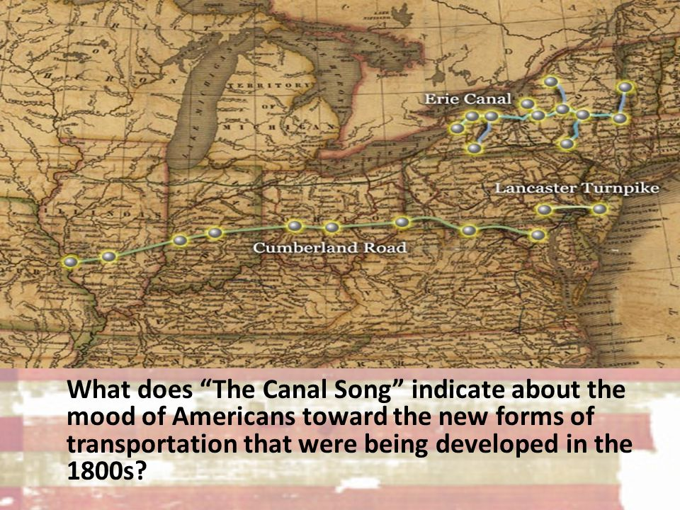 What does The Canal Song indicate about the mood of Americans toward the new forms of transportation that were being developed in the 1800s