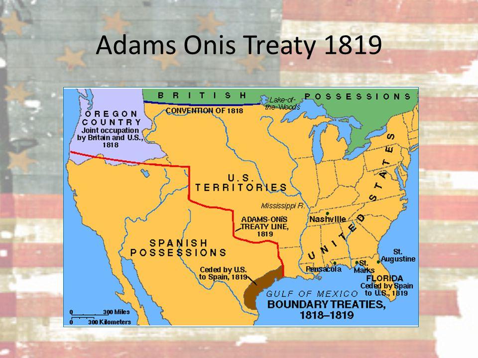 Adams Onis Treaty 1819