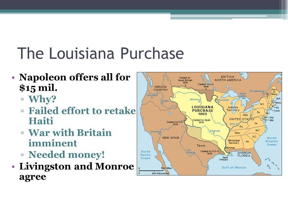 The Louisiana Purchase Napoleon offers all for $15 mil.