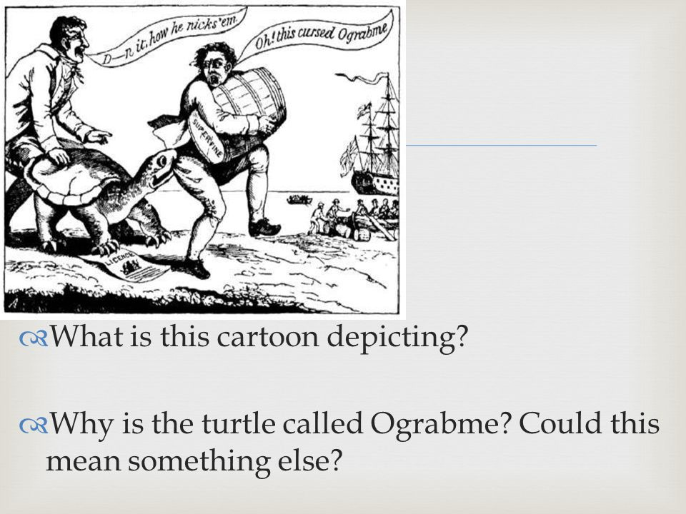   What is this cartoon depicting.  Why is the turtle called Ograbme.