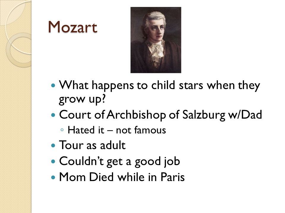 Mozart What happens to child stars when they grow up.