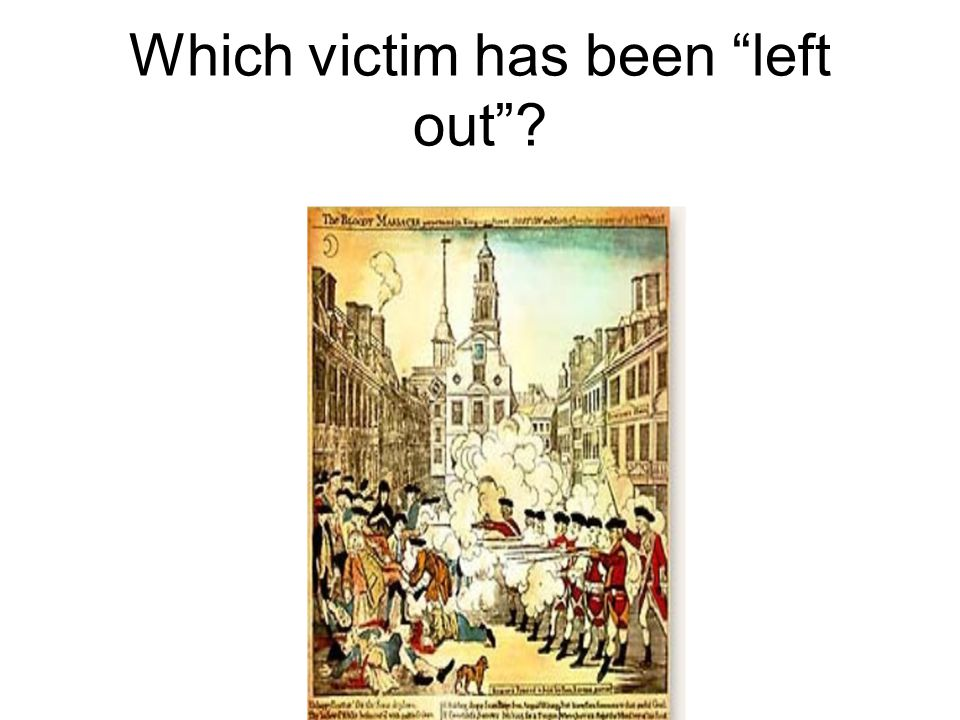 Which victim has been left out