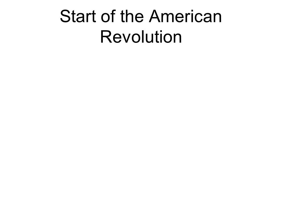 Start of the American Revolution