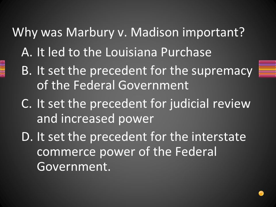 Why was Marbury v. Madison important.