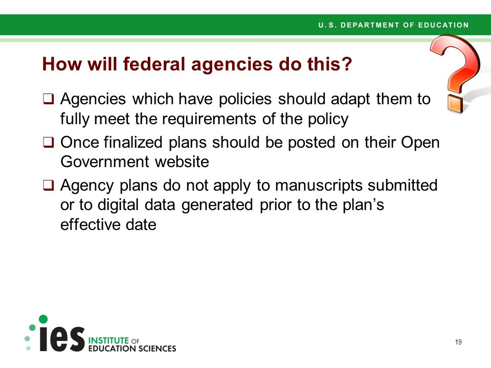How will federal agencies do this.