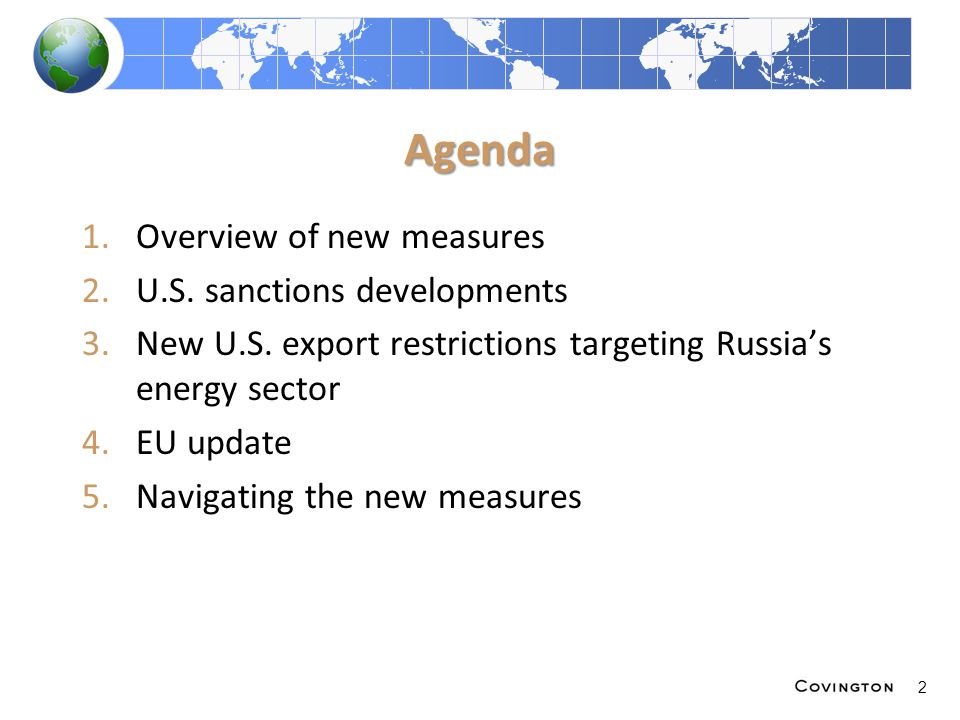 Agenda 1.Overview of new measures 2.U.S. sanctions developments 3.New U.S.
