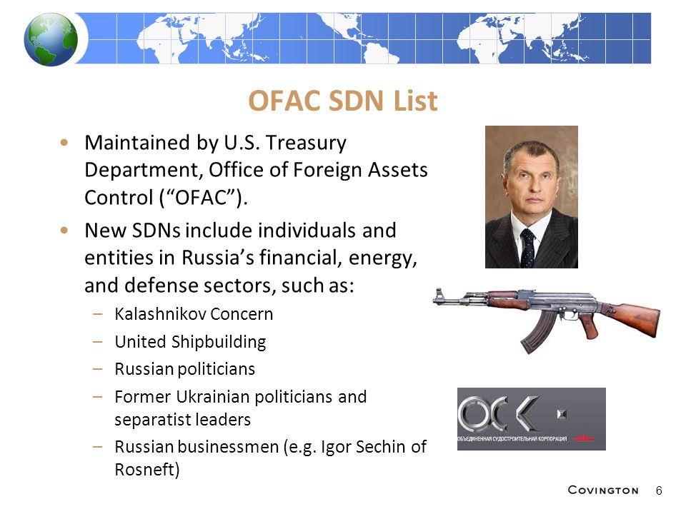 OFAC SDN List Maintained by U.S. Treasury Department, Office of Foreign Assets Control ( OFAC ).