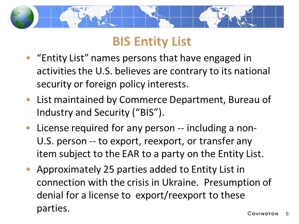 "BIS Entity List ""Entity List"" names persons that have engaged in activities the U.S. believes are contrary to its national security or foreign policy"